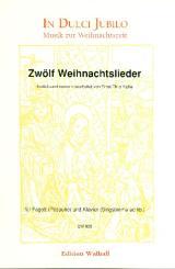 12 Weihnachtslieder für Fagott (Posaune) und Klavier (Gesang ad lib)