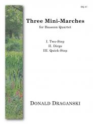 3 Mini-Marches for 4 bassoons, score and parts
