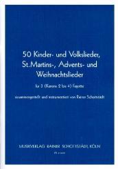50 Kinder- und Volkslieder, St. Martin-, Advents- und Weihnachtslieder: für 2-4 Fagotte (Violoncello), Spielpartitur