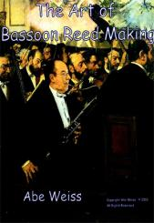 DVD: The art of bassoon reed making