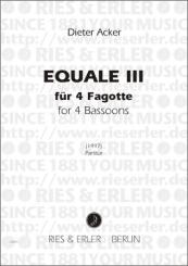 Acker, Dieter: Equale 3 für 4 Fagotte, Partitur und Stimmen