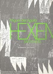 Aguila, Miguel del: Hexen for bassoon and piano