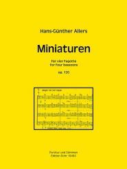 Allers, Hans Günter: Miniaturen op.120 für 4 Fagotte, Partitur und Stimmen