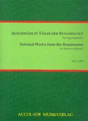 Ausgewählte Tänze der Renaissance für 4 Fagotte, Partitur und Stimmen