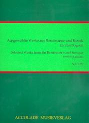 Ausgewählte Werke aus Renaissance und Barock für 4 Fagotte und Kontrafagott, Partitur und Stimmen