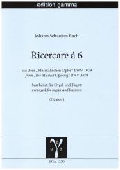 Bach, Johann Sebastian: Ricercare à 6 BWV1079 für Orgel und Fagott (Violoncello/Baritonsaxophon), Stimmen