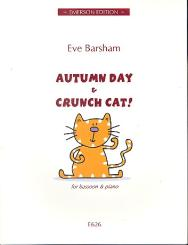 Barsham, Eve: Autumn Day and Crunch Cat for bassoon and piano
