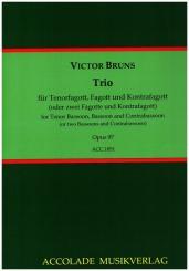 Bruns, Victor: Trio op.97 für Tenorfagott, Fagott und Kontrafagott, Partitur und Stimmen