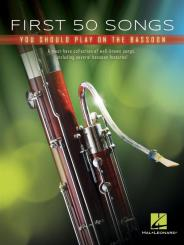 First 50 Songs You Should Play on Bassoon for basson