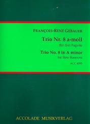 Gébauer, Francois-Réné: Trio a-Moll Nr.8 für 3 Fagotte, Partitur und Stimmen