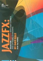Gale, Dave: Jazz Fx (+CD) for 1-2 bassoons, score and part