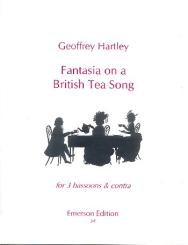 Hartley, Geoffrey: Fantasia on a British Tea Song for 3 bassoons and contrabassoon, score+parts