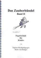 Rüdiger, Beate von: Das Zauberbündel Band 2 Fagottschule für Kinder, Tonerweiterung, Vorzeichen