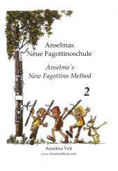 Veit, Anselma: Anselmas Neue Fagottinoschule Band 2 für Fagott
