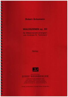 Schumann, Robert: Waldszenen für Flöte, 2 Oboen, 2 Klarinetten, 2 Hörner, 2 Fagotte und Kb ad lib, Partitur